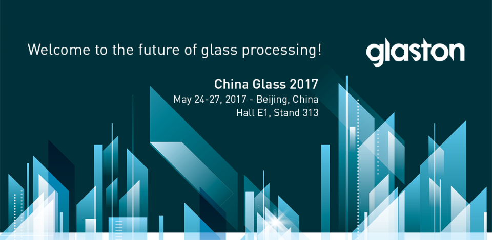 Glaston at China Glass 2017